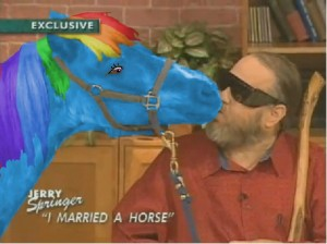 Jerry Springer - I married a pony