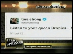 Tara Strong Tweet on Jerry Springer